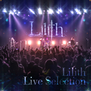 Lilith Live Selection/Lilith
