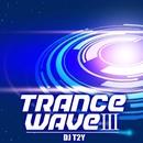 TRANCE WAVE III/DJ T2Y