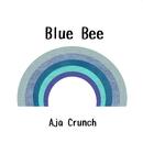 Blue Bee/クランチ エイジャ