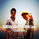 BEACH CLUB (feat. HRD Low)/S.S.BROTHERS
