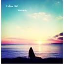 Follow Me!/WaKaNa