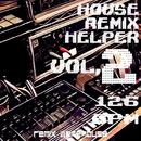 HOUSE MUSICremix hepler VOL, 2. 126BPM/REMIX WAREHOUSE