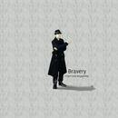 Bravery/宮下 博光