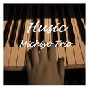 Husic/Michiyo Trio