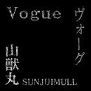 Vogue (High-Resolution)/山獣丸