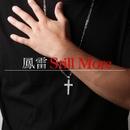 Still More/鳳雷