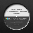 TRIBE/SKINT BEATZ & THE BREAKBEAT ROCKERS