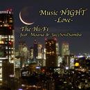 MusicNIGHT ~愛のテーマ~ (feat. Moana & じゃっくん)/The Hi-Fi