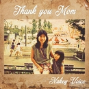 Thank you MOM/Nakey Voice