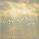 On rainy street (feat. GUMI)/Faf