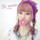 Be mine/優菜