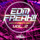 EDM FREAK!! -BEST PARTY MIX- VOL.2 mixed by DJ NOBUK!/SME Project