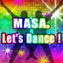 Let's Dance!/MASA。
