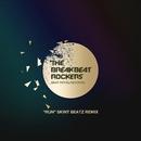 RUN (SKINTBEATZ REMIX)/THE BREAKBEAT ROCKERS