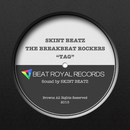 TAG/THE BREAKBEAT ROCKERS & SKINT BEATZ