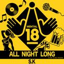 ALL NIGHT LONG/S.K