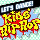 Let's Dance!/Kids' Hip Hop