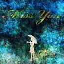 Miss You/IA