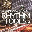 DJ Shinkawa & Tarot Rhythm Tools 2/DJ Shinkawa & Tarot