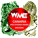CANARIA (POLYPHONIX REMIX)/DRATORA
