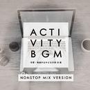 アクティビティBGM (作業・勉強がはかどる洋楽40選) [NONSTOP MIX VERSION]/The Illuminati