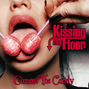Gimme The Candy/Kissing The Floor