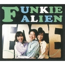 LOVE NATION/FUNKIE ALIEN