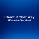 I Want It That Way (Karaoke Version)/生演奏カラオケ vs 浜崎