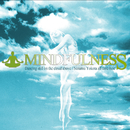 Mindfulness -Dancing Still On The Cloud Above-/ススム ヨコタ