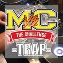 Freestyle Battle Challenge『TRAP MUSIC』 -Lesson 1-/MC バトル・ハイスクール