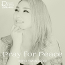 Pray for Peace/山口レイヤ