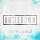 Until Down/SONE & Hard Knocks