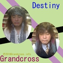 Destiny/Grandcross