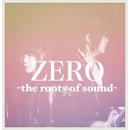 ZERO -the roots of sound-/LIGHT