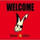 WELCOME/Devil Rabbitz
