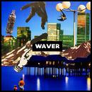 Waver/SO FAR ROSA
