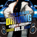 WILD BASS DRIVING -BEST HIT'S SELECTION- Vol.3/SME Project