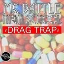 『DRUG TRAP Vol. 1』 -ビートのみのフリースタイル練習用-/MC バトル・ハイスクール