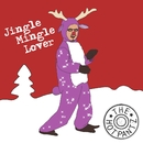 Jingle Mingle Lover/The Hotpantz