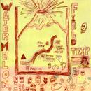 FIELD TRIP/WATER MELON