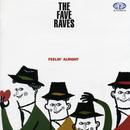 FEELIN' ALRIGHT/The Fave Raves