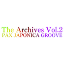 The Archives Vol.2/PAX JAPONICA GROOVE