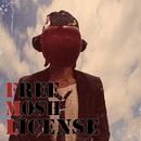 Free Mosh License/オメでたい頭でなにより