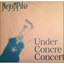 Under Concre Concert/NejuMPiKa