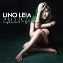 CALLING/LINO LEIA