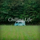 Chilling Life/旅と音楽