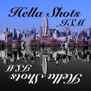 Hella Shots/ISM