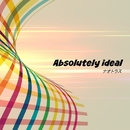 Absolutely ideal/ナオトラス
