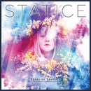 STATICE/TEARS OF TRAGEDY