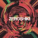 Singularity/ZEROSHIKI
